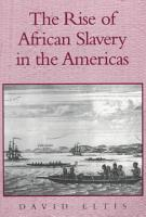 The Rise of African Slavery in the Americas PDF