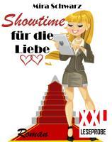 Showtime f  r die Liebe  XXL Leseprobe  PDF