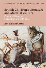 British Children's Literature and Material Culture