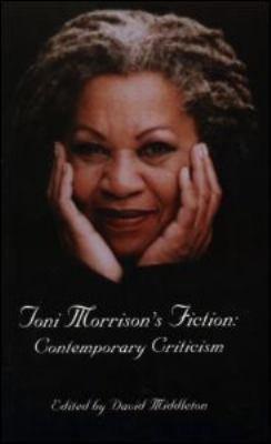 Toni Morrison s Fiction