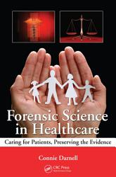 Forensic Science in Healthcare