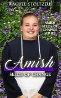 Amish Seeds of Change PDF