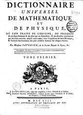 Dictionnaire universel de mathématique et de physique, où l'on traite de l'origine, du progrès de ces deux sciences et des arts qui en dépendent...