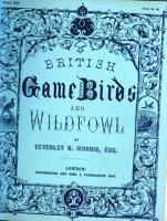 British Game Birds  Wild Fowl     sixty coloured plates PDF