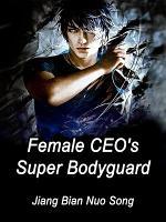 Female CEO's Super Bodyguard