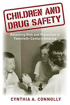 Children and Drug Safety