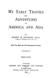 My Early Travels and Adventures in America and Asia: Volume 2