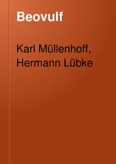 Beovulf: untersuchungen über das angelsächsische epos und die älteste geschichte der germanischen seevölker