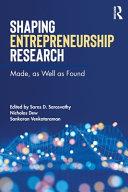 Shaping Entrepreneurship Research