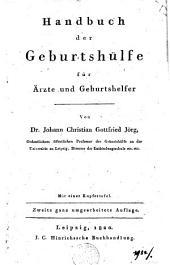 Handbuch der Geburtshülfe für Ärzte und Geburtshelfer