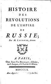 HISTOIRE DES REVOLUTIONS DE L'RUSSIE