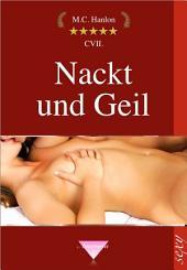 Nackt und Geil: Erotische Geschichten