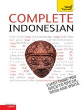 Complete Indonesian Beginner to Intermediate Course: Learn to read, write, speak and understand a new language with Teach Yourself
