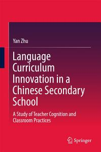 Language Curriculum Innovation in a Chinese Secondary School PDF