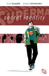 Superman: Secret Identity: Issues 1-4