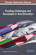Funding Challenges and Successes in Arts Education PDF