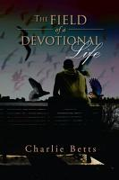 The Field of a Devotional Life PDF