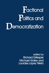 Factional Politics and Democratization