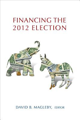 Financing the 2012 Election PDF
