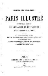Paris illustré: nouveau guide de l'étranger et du parisien
