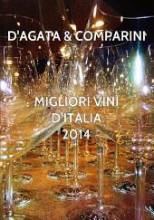 Migliori Vini D'Italia 2014 D'AGATA COMPARINI