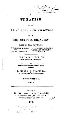 A Treatise on the Principles and Practice of the High Court of Chancery     PDF