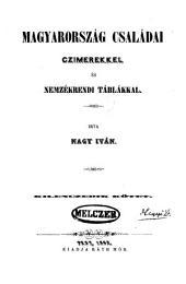 Magyarország családai: Czimerekkel és nemzékrendi táblákkal, 9. kötet