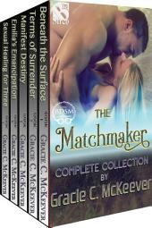 The Matchmaker Complete Collection [Box Set 36]