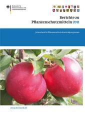 Berichte zu Pflanzenschutzmitteln 2011: Jahresbericht Pflanzenschutz-Kontrollprogramm