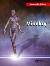 Mimikry: Science Fiction-Roman