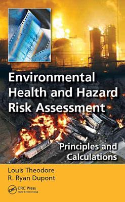 Environmental Health and Hazard Risk Assessment
