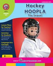 Hockey Hoopla: The Sequel Gr. 4-6