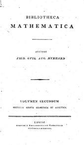 Litteratur der mathematischen Wissenschaften. Von Fr. Wilh. Aug. Murhard ..: Volumen secundum continens scripta geometrica et analytica, Volume 2