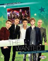 The Wanted: British Boy Band Sensation