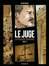 Le Juge, la République assassinée -