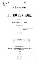 Géographie du Moyen Age: Volume2