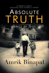 Absolute Truth: Grace of God
