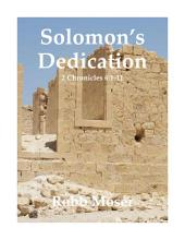 Solomon's Dedication: 2 Chronicles 6:1-11