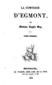 La comtesse d'Egmont: Volume1