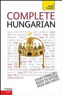 Complete Hungarian  A Teach Yourself Guide PDF