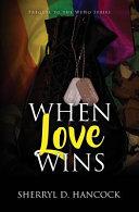 When Love Wins Book