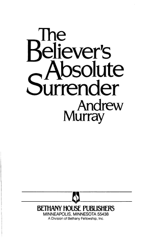 The Believer s Absolute Surrender