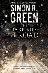 The Dark Side of the Road PDF