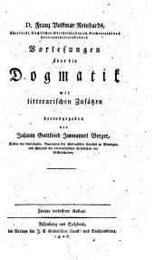 Vorlesungen über die Dogmatik: mit litterärischen Zusätzen