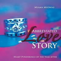 Abbreviated Love Story