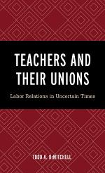Teachers and Their Unions