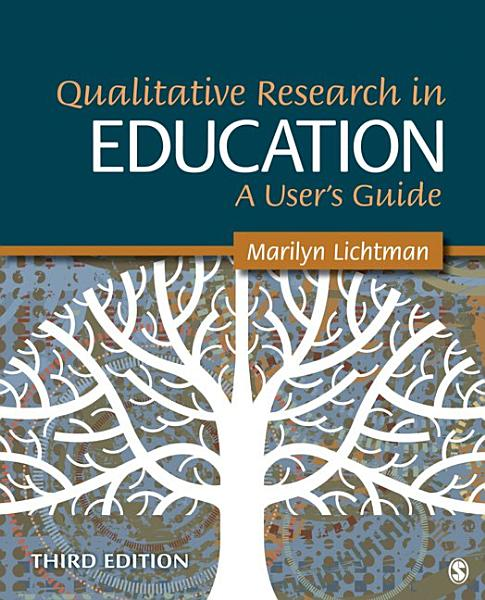 Qualitative Research in Education  A User s Guide