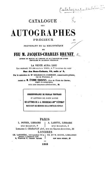 Download Catalogue des autographes pr  cieux provenant de la biblioth  que de feu M  J  C  Brunet  etc   With a preface by   tienne Charavay   MS  notes of prices Book
