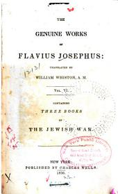 The Genuine Works of Flavius Josephus: Volume 6