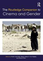 The Routledge Companion to Cinema   Gender PDF